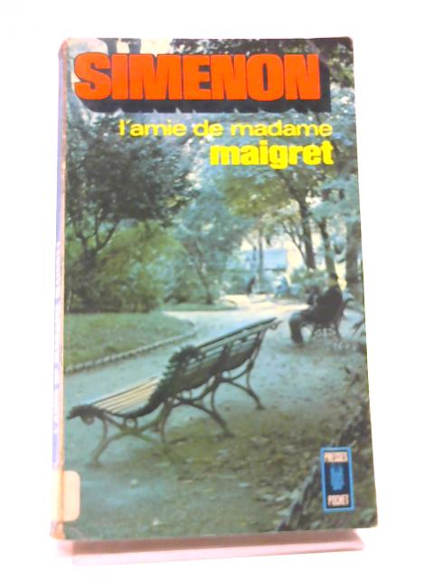 L'Amie De Madame Maigret Edition by Simenon, Georges by Simenon, Georges