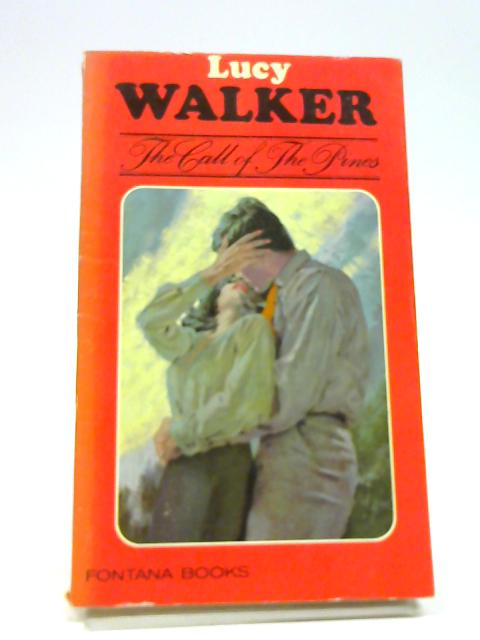 The Call of the Pines by Walker, L.