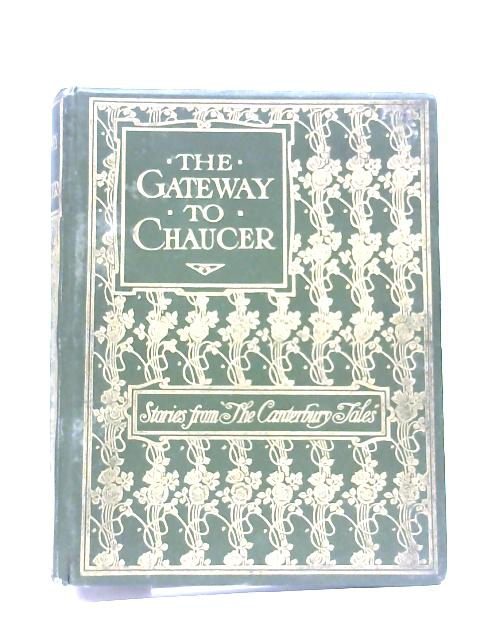 The Gateway to Chaucer By Emily Underdown