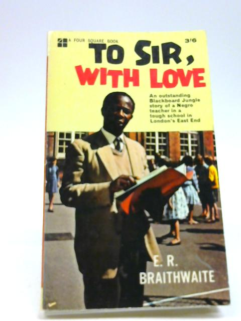 To Sir, With Love (Four square books) by E.R Braithwaite