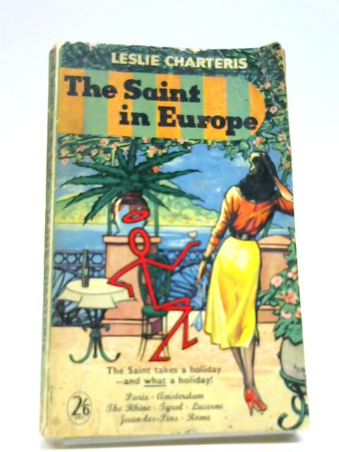The Saint In Europe by Charteris, Leslie