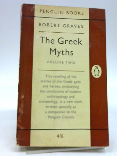 Greek Myths Vol. 2 by Graves, Robert