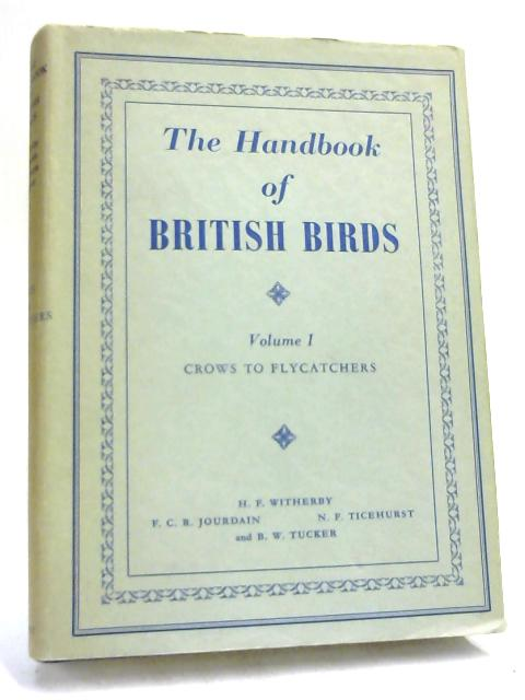 The Handbook of British Birds (Volume 1) by Witherby
