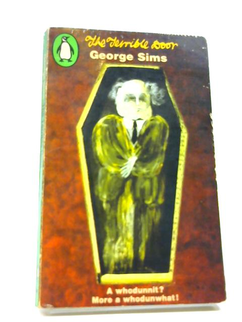 The Terrible Door by Sims, George