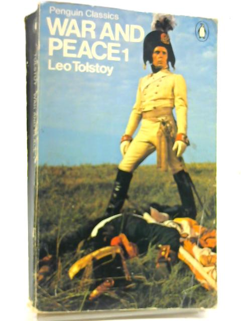 War & Peace Volume 1 by Leo Tolstoy