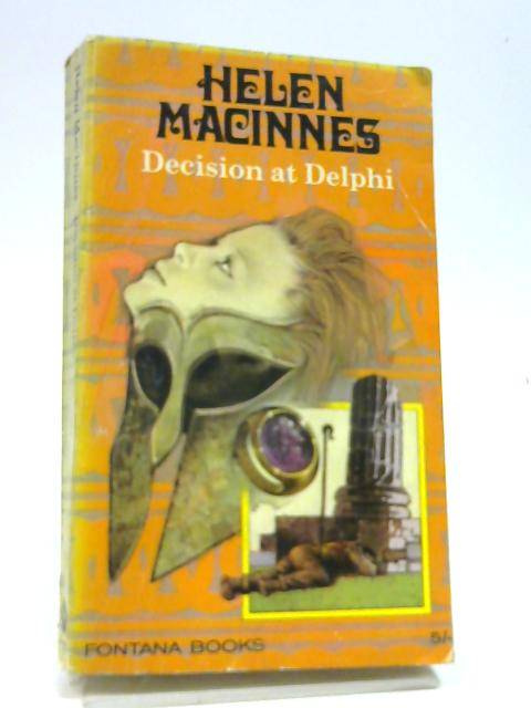 Decision at Delphi by MacInnes, Helen