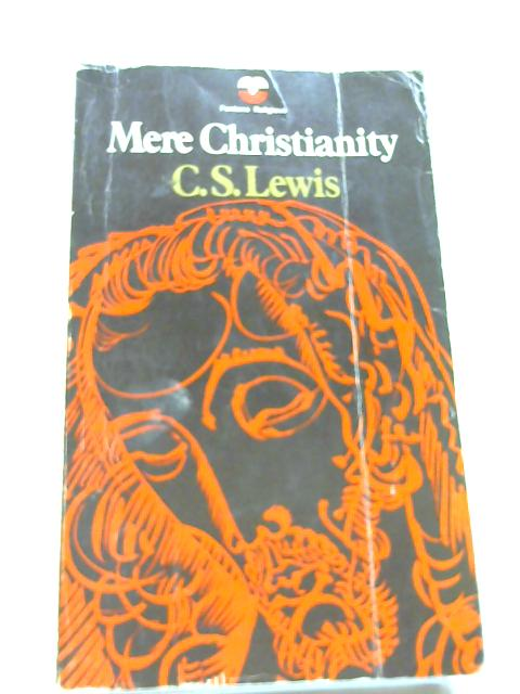 Mere Christianity [Fontana Religious] by Lewis, C. S.