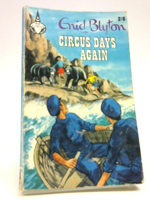 Circus days again (Merlin Books 36) by Blyton, Enid