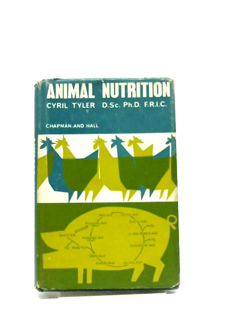 Animal Nutrition by C Tyler