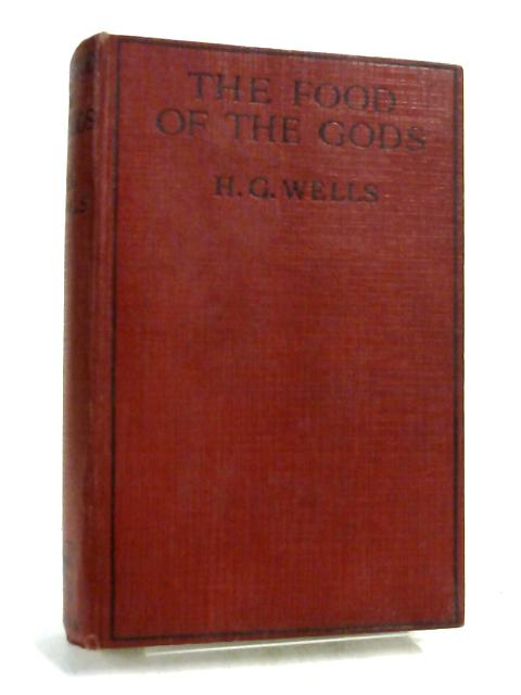 The Food of the Gods by H G Wells,