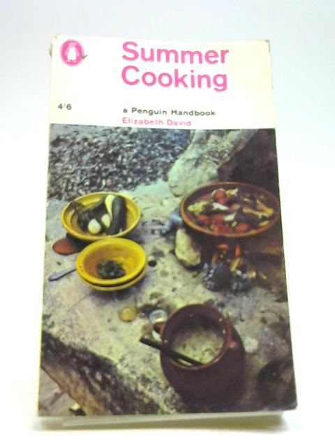Summer Cooking (Penguin Cookery Library) by David, Elizabeth