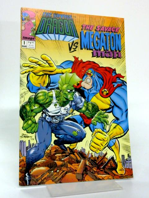 The Savage Dragon vs. Savage Megaton Man #1 By Erik Larsen