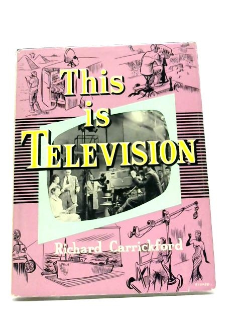 This is television by Richard Carrickford