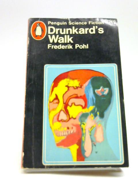 Drunkard's Walk by Pohl, Frederik