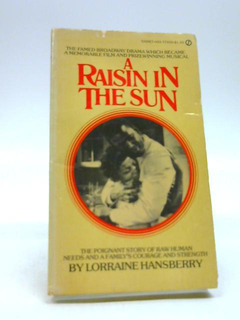 Raisin in the Sun by Hansberry, Lorraine