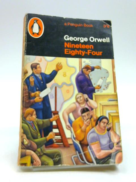 Nineteen eighty-four by ORWELL, George