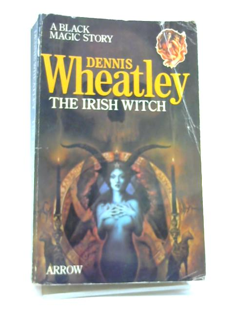 The Irish Witch by Wheatley, Dennis