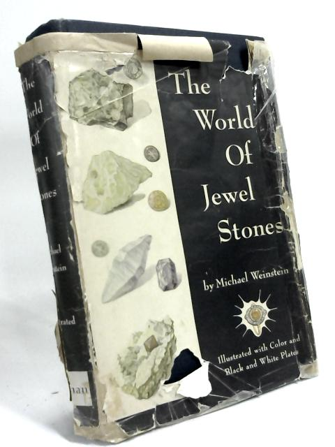 The World of Jewel Stones by Michael Weinstein