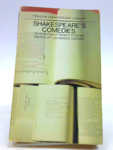 Shakespeare's Comedies: An Anthology of Modern Criticism by Lawrence Lerner