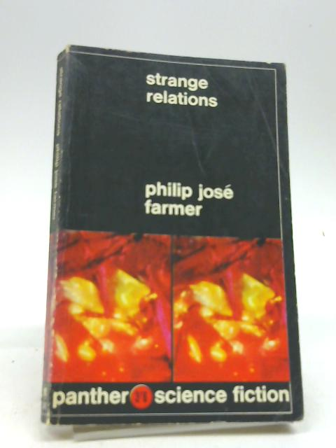 Strange Relations by Philip Jose Farmer