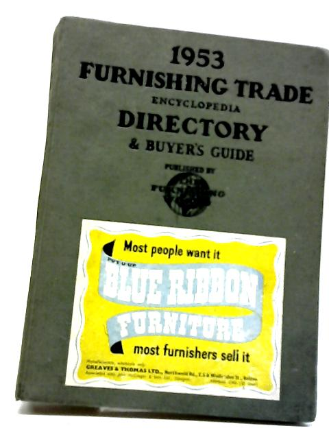 1953 Furnishing Trade Encyclopedia Directory And Buyers Guide by Furnishing world