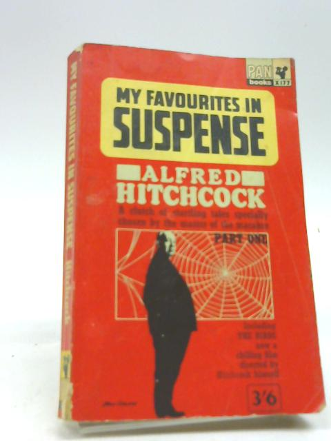 My Favourites In Suspense Part One including The Birds by Alfred Hitchcock