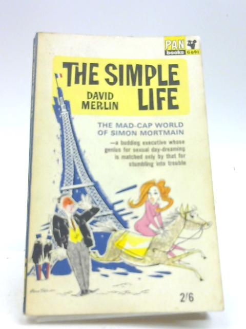 The Simple Life by MERLIN (David)