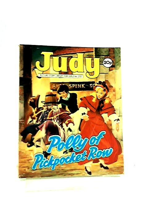 Judy No 250 - Polly of Pickpocket Row By Anon
