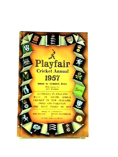 Playfair Cricket Annual 1957 by Ross Gordon