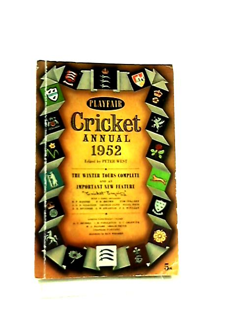 Playfair Cricket Annual 1952 by Peter West