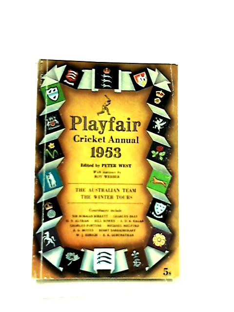 Playfair Cricket Annual 1953 by Peter West