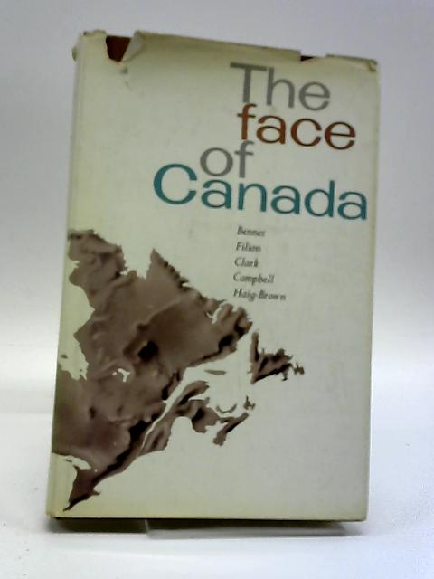 The Face Of Canada by C.L Bennet