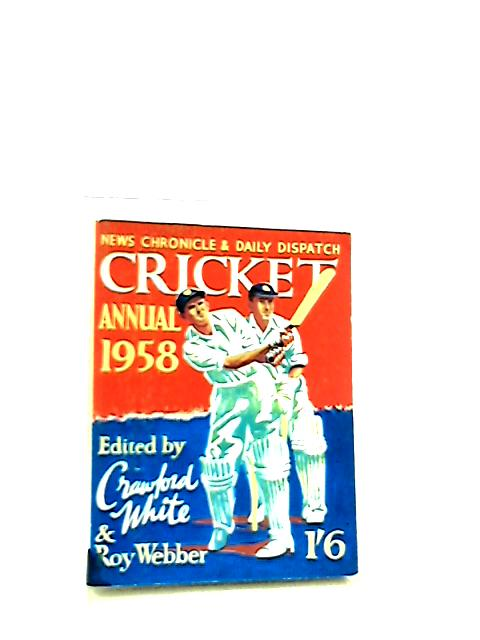 Cricket Annual 1958 by Crawford White