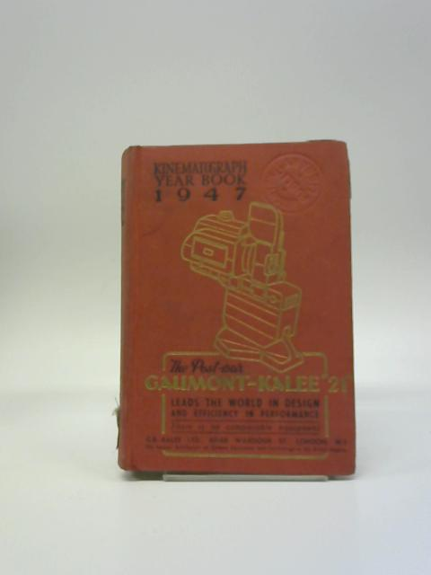Kinematograph Year Book 1947 By Various