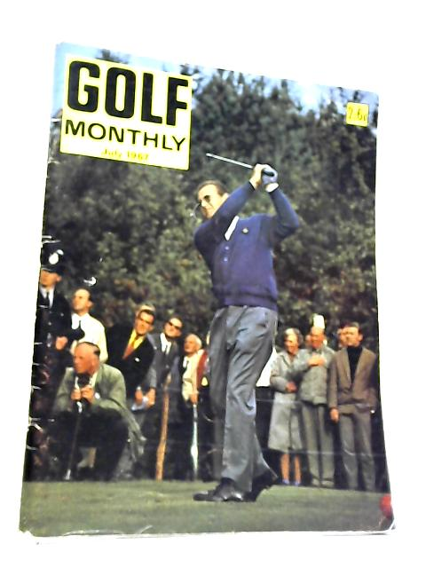 Golf Monthly, Vol. LVII, No. 7, July 1967 by Percy Huggins
