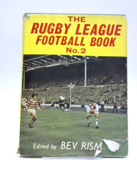 The Rugby League Football Book No.2 by Bev Risman (Editor)