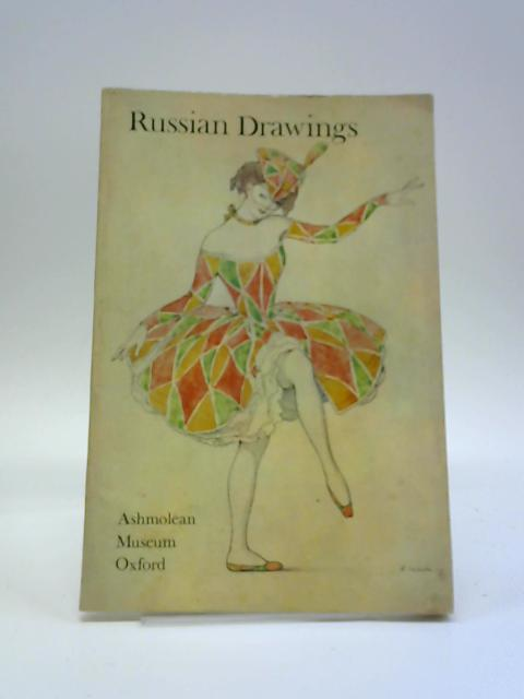 Russian Drawings in the Ashmolean Museum by Larissa Salmina-Haskell