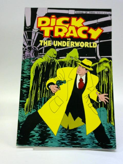 Title: Dick Tracy vs The Underworld by John Moore