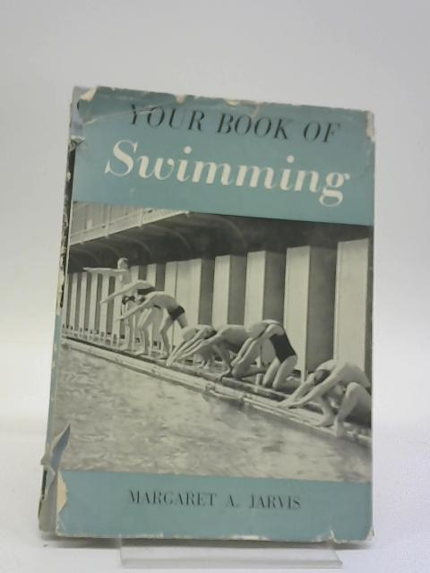 Your Book of Swimming by Margaret Ada Jarvis