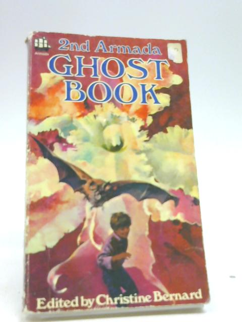 2nd Armada Ghost Book (Second Volume) by Chritine Bernard