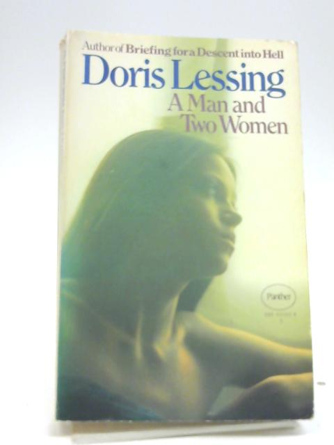 A Man and Two Women. by Doris Lessing