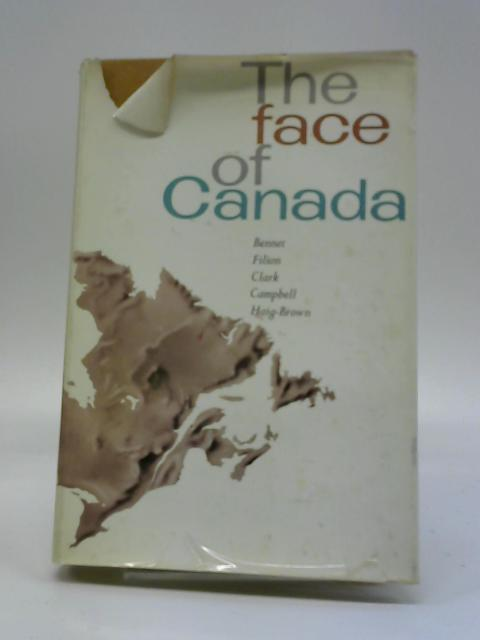 The Face of Canada by C. L. Bennet