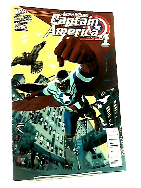 Captain America Sam Wilson #1 By Nick Spencer