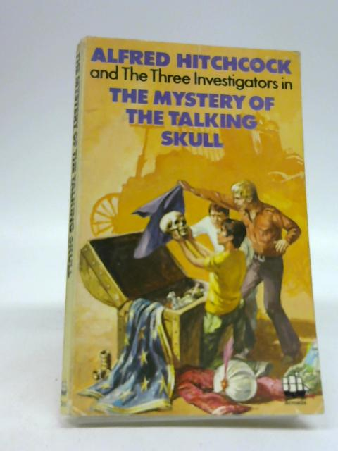 Mystery of the Talking Skull, The (Alfred Hitchcock Books) by Alfred Hitchcock