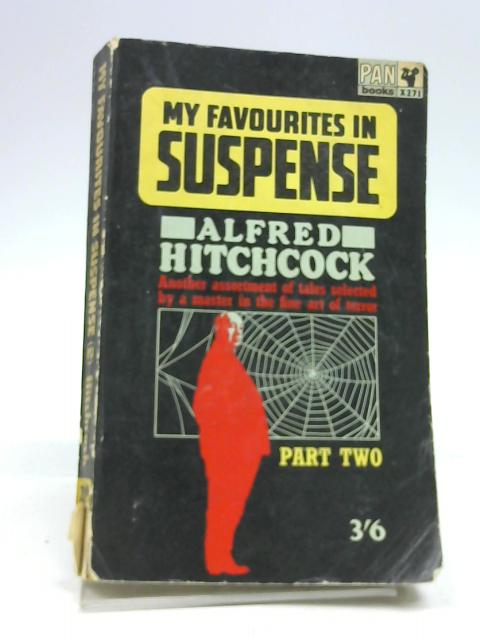 My Favourites in Suspense by Hitchcock, A