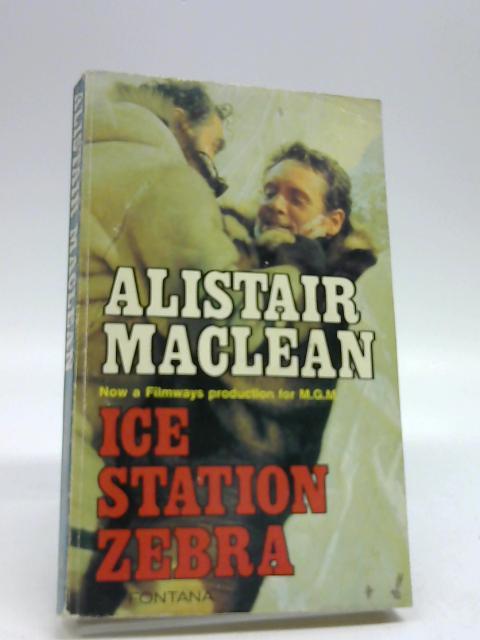 Ice Station Zebra by MacLean, Alistair
