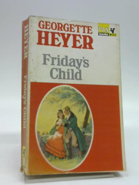 Friday's Child by Heyer, Georgette