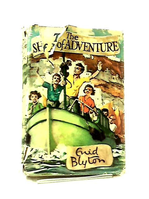 The Ship Of Adventure by Enid Blyton