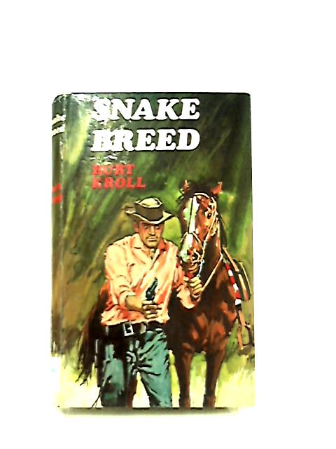 Snake Breed by Burt Kroll