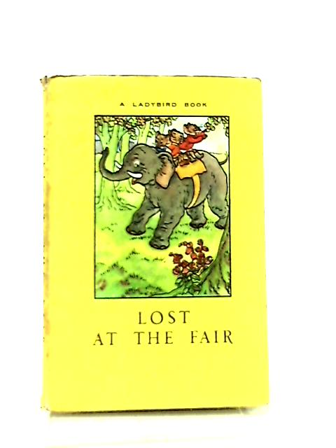 Lost at the Fair by A. J. Macgregor, W. Perring